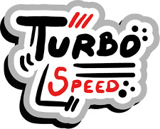 "Turbo Speed Slogan Auto Moto Racing Car Bumper Sticker Decal 5"" x 4"""