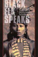 Black Elk Speaks John G Neihardt Nicholas Black Elk TPB EXC