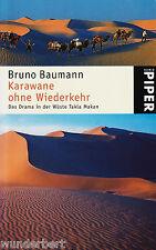 y~ ROULOTTE senza FRANCESCA - Das DRAMMA in der DESERTO Bruno BAUMANN tb (2003)