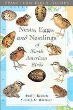 Princeton Field Guides: Nests, Eggs, and Nestlings of North American Birds by...