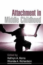 Kerns PhD, Kathryn A .. Attachment in Middle Childhood