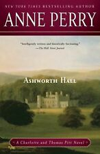 Ashworth Hall: A Charlotte and Thomas Pitt Novel by Perry, Anne