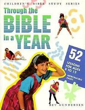 Through the Bible in a Year: Fifty Two Weeks of Bible Lessons for Middlers and
