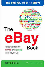 Belbin, David The eBay Book: Essential tips for buying and selling on eBay.co.uk