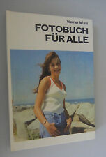 """Fotobuch für alle"""" Werner Wurst /Tips +Tricks /DDR 1981Schärfe/Richtig belichten"""