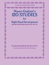 Classical Guitar Study Ser.: 120 Studies for Right Hand Development by Mauro...