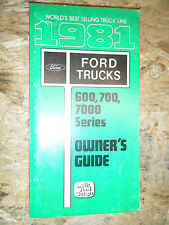1981 FORD TRUCK 600 700 7000 SERIES FACTORY OWNERS MANUAL OPERATORS