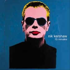 15 Minutes by Nik Kershaw (CD New & Factory Sealed, Eagle Records (USA))