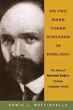Do You Make These Mistakes in English?: The Story of Sherwin Cody's Famous Langu