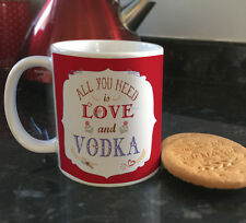 All you need is Love and Vodka funny quote ceramic mugs & coffee cups
