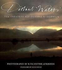 Distant Waters: The Greatest Fly-fishing Worldwide