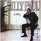 Billy Paul - Lately (2013 Remaster)  CD  NEW/SEALED  SPEEDYPOST