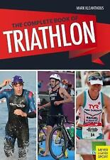 The Complete Book of Triathlon Training : The Encyclopedia of Triathlon by...