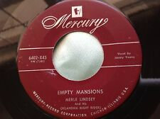 Hear Rare 1952 Country Bopper 45 : Merle Lindsey ~ Empty Mansions ~ Mercury 6402