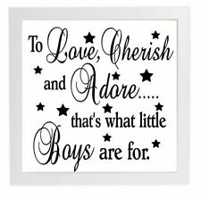 "Vinyl Sticker 8"" x 8"" TO LOVE CHERISH AND ADORE thats what boys are for - POEM"