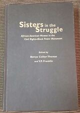 Sisters in the Struggle : African American Women in the Civil Rights-Black...