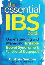 The Essential IBS Book: Understanding and Managing Irritable Bowel Syndrome and