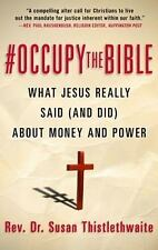 #Occupy the Bible: What Jesus Really Said (and Did) About Money and Power, Thist
