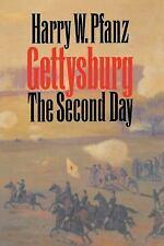 Civil War America Ser.: Gettysburg - The Second Day by Harry W. Pfanz (1998,...