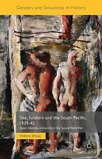 Genders and Sexualities in History: Sex, Soldiers and the South Pacific,...