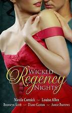 Wicked Regency Nights: WITH The Unmasking of Lady Loveless AND Disrobed and...