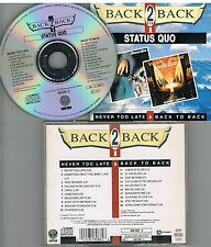 Status Quo ‎– Never Too Late & Back To Back CD