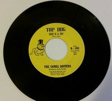 The Camel Drivers-Give It A Try/Sunday Morning 6 O'clock-Top Dog Records-Detroit