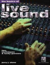 The Basics of Live Sound: Tips, Techniques & Lucky Guesses-ExLibrary