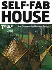 Self Fab House: 2nd Advanced Architecture Contest, Arts & Photography, Home Desi