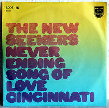 "7"" Vinyl THE NEW SEEKERS - Never Ending Song Of Love"