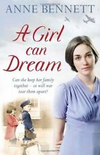 A Girl Can Dream by Anne Bennett (Paperback, 2014) New Book