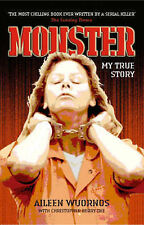 Monster: My True Story by Christopher Berry-Dee, Aileen Wuornos (Paperback, 2...