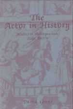 The Actor in History: A Study in Shakespearean Stage Poetry-ExLibrary