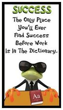 Fridge Magnet: FROG LOGIC - SUCCESS (Funny Motivational Quote)