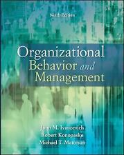 Organizational Behavior and Management by John Ivancevich, Robert Konopaske, ..
