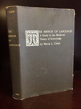 THE MIRROR OF LANGUAGE By Marcia L. Colish - 1968