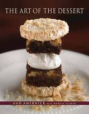 The Art of the Dessert by Ann Amernick (2007, Hardcover) Book