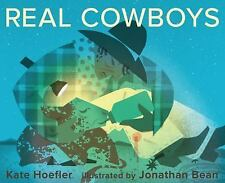 Real Cowboys by Kate Hoefler (2016, Hardcover)