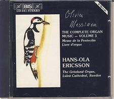 Olivier Messiaen - Hans-Ola Ericsson: Complete Organ Music Vol. 3 (BIS) Like New