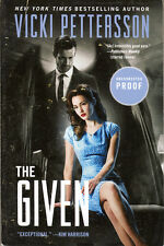 Vicki Pettersson THE GIVEN Uncorrected Proof NEW The Taken The Lost