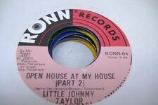 Soul 45 LITTLE JOHNNY TAYLOR Open House At My House (Part 1) on Ronn 2