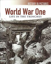 World War One ~ Life in the Trenches ~ History in Pictures