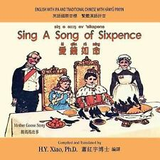 Mother Goose Nur Rhymes: Sing a Song of Sixpence (Traditional Chinese) : 09...