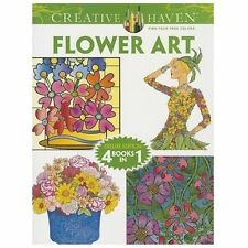 Creative Haven FLOWER ART Coloring Book: Deluxe Edition 4 books in 1 Creative H
