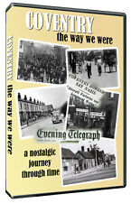 'Coventry-The Way We Were'  Documentary DVD with the Coventry Evening Telegraph