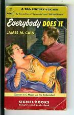 EVERYBODY DOES IT by James M. Cain, Signet #759 crime noir gga pulp vintage pb