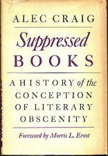 Suppressed Books: A History of the Conception of Literary Obscenity-1st Ed.-1963