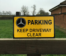 Quality Alluminium Mercedes Benz  Parking Keep Driveway Clear Sign