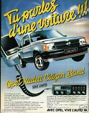 Publicité advertising 1981 Opel Kadett Citizen Band