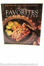 Family Favorites Made Lighter Cookbook Better Homes and Garden 1992